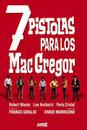 7 pistolas para los macgregor