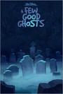 A few good ghosts