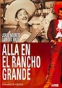 All� en el rancho grande