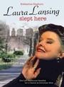 Aquí durmió Laura Lansing