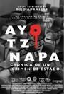 Ayotzinapa: Cr�nica de un crimen de estado