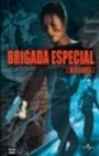brigada especial