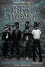 Café Tacvba: El objeto antes llamado disco -La película-