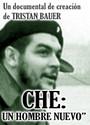 Che, un hombre nuevo