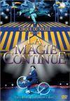 Cirque du Soleil. La Magie Continue