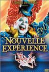 Cirque du Soleil. Nouvelle Expérience
