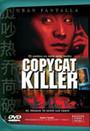 Copy cat killer