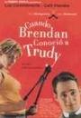 Cuando Brendan conoci� a Trudy