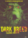 Dark breed, guerra abierta