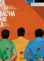 Dil Toh Bachcha Hai Ji