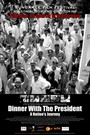 Dinner with the president: a nation's journey