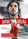El Amor idiota