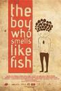 El ni�o que huele a pez
