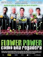 Flower power (Como una regadera)