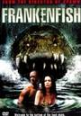 Frankenfish. la criatura del pantano