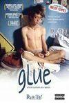 Glue (historia adolescente en medio de la nada)