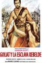 Goliat y la esclava rebelde