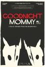 Ich seh, Ich seh (Goodnight Mommy)