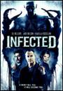 Infected (no te matarán, te suplantarán)