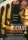 Justicia desesperada