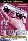 la guerra del monstruo colosal