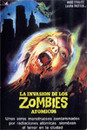La Invasi�n de los zombies at�micos