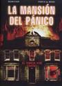 La mansión del pánico