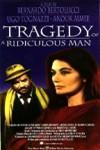 La tragedia de un hombre ridículo
