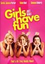 Las chicas sólo piensan en divertirse