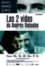 Las dos vidas de Andrés Rabadán