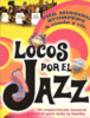 Locos por el jazz