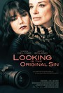 Looking Is the Original Sin