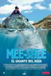 Mee-shee: el gigante del agua