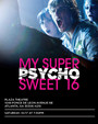 My Super Psycho Sweet 16 (TV)