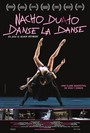 Nacho Duato: Danse la danse