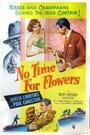 no es tiempo de flores