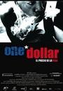 One dollar: el precio de la vida