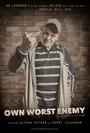 Own Worst Enemy