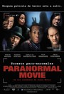 Paranormal Movie (A Haunted House)