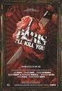 Paris,  i will kill you