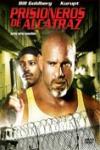 Prisioneros de alcatraz ( al filo de la muerte ii)