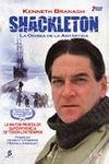 Shackleton: la odisea de la antártida