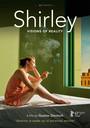 Shirley, Visiones de una realidad