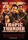 Tropic thunder, una guerra muy perra