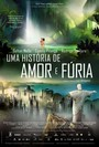 Uma História de Amor e Fúria (Rio 2096: A Story of Love and Fury)
