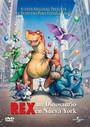 un dinosuario en nueva york Rex