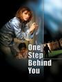 Un paso detrás de ti