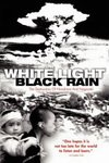 White Light/Black Rain: The Destruction of Hiroshima and Nag