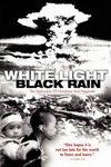White Light/Black Rain: The Destruction of Hiroshima and Nag