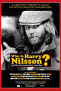 Who Is Harry Nilsson (And Why Is Everybody Talkin\' About Him?)